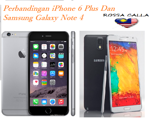 iPhone 6 Plus Dan Samsung Galaxy Note 4