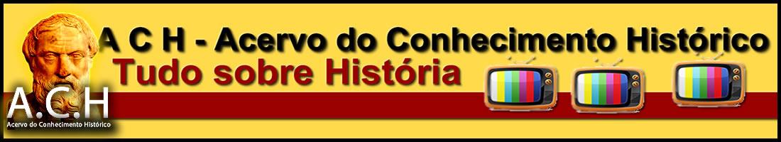 Acervo do Conhecimento Histórico