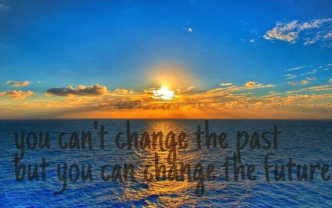 Finding The Fit Girl Inside Me: You Can't Change the past but you can change the future