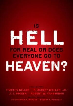 Book review is hell for real or does everyone go to heaven book review is hell for real or does everyone go to heaven thomas creedy fandeluxe Image collections