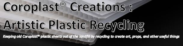 Coroplast Creations : Plastic Recycling