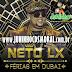 [CD] Neto LX Verão Carnaval 2015 Férias em Dubai