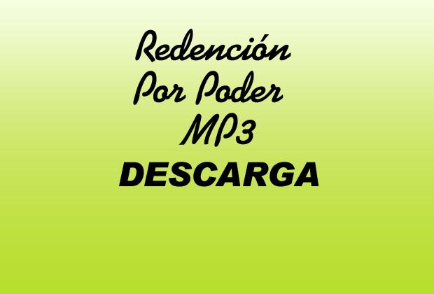 Redención Por Poder MP3