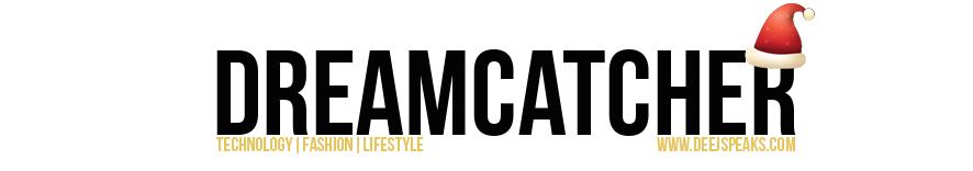 Dreamcatcher: Lifestyle & Fashion