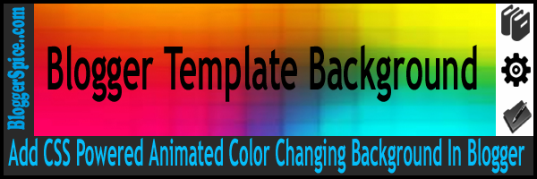 add css powered animated color changing background in blogger