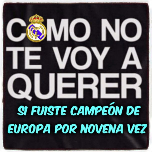 Real Madrid - Como no te voy a querer si eres campeón de Europa por novena vez