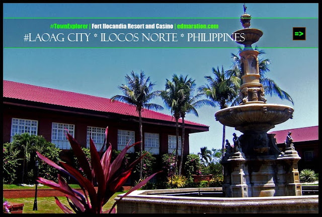 Fort Ilocandia Resort and Casino | Laoag City * Ilocos Norte * Philippines