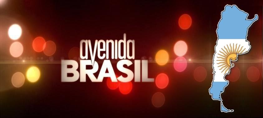 Todos los capítulos de Avenida Brasil , emitidos por la cadena Telefe