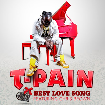 T-Pain - Best Love Song (feat. Chris Brown) Lyrics