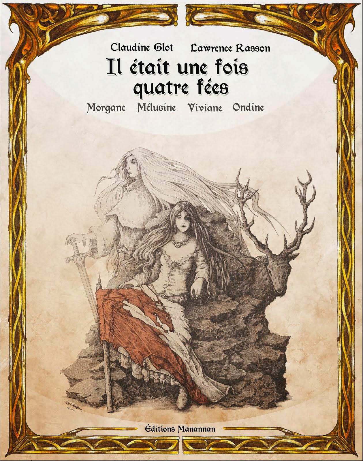 Il était une fois Morgane Viviane Mélusine Ondine