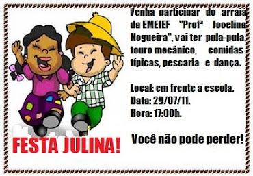 "Festa Julina da EMEIEF ""Profª Jocelina Nogueira"""