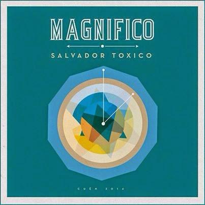 Salvador Tóxico Magnifico Buffetlibre remix