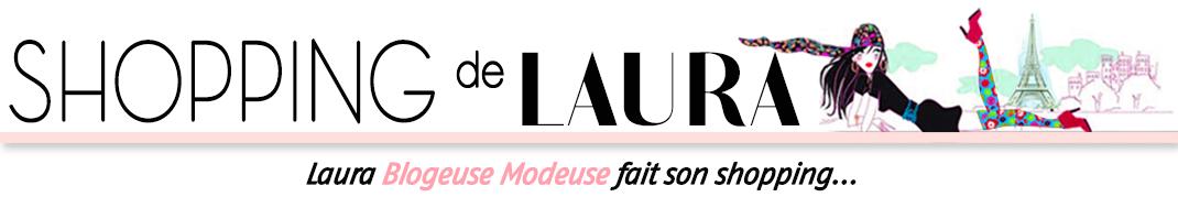 Shopping de laura - Blog mode femme - Tendances Fashion
