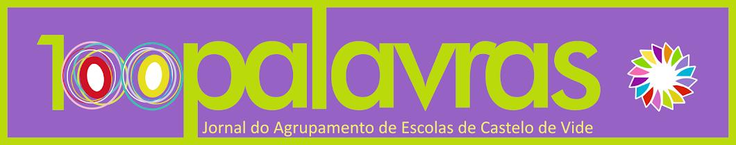 Blogue do Jornal 100 Palavras - Agrupamento de Escolas de Castelo de Vide