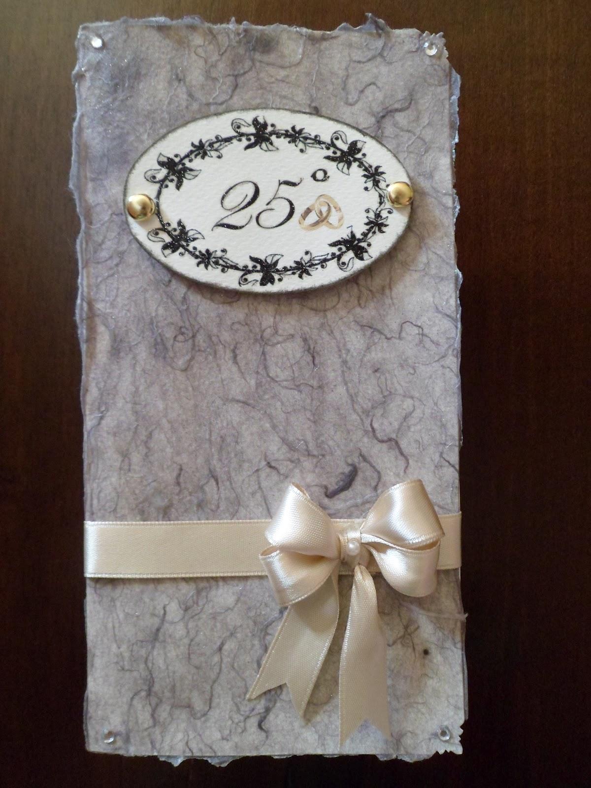 Chichi 39 s scrap card 25 anniversario di matrimonio for Anniversario di matrimonio