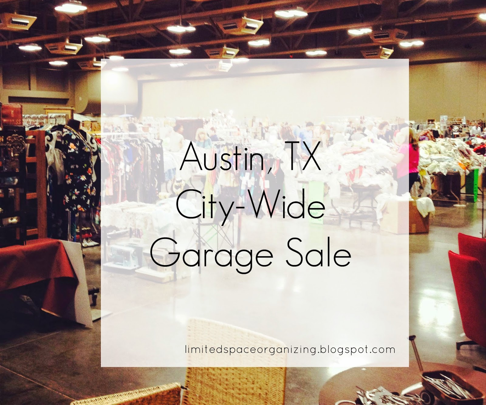 Limited space organizing: austin, tx city wide garage sale