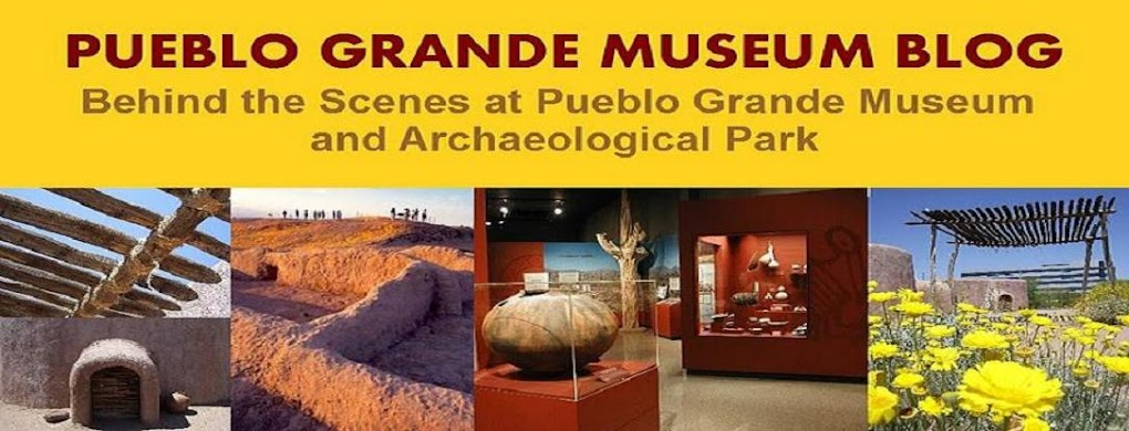 PUEBLO GRANDE MUSEUM BLOG