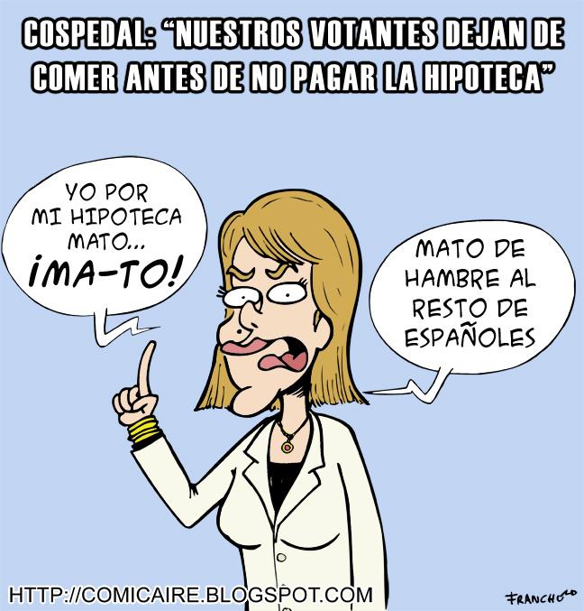 Viñeta de humor gráfico sobre lo que dijo la política del PP Maria Dolores de Cospedal sobre la gente que no podia pagar la hipoteca