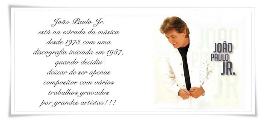 JOÃO PAULO JR. Cantor e compositor do sucesso Rosa vermelha.