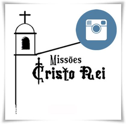Missões Cristo Rei - Instagram