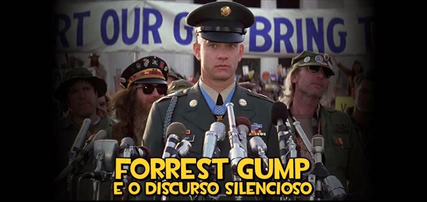 Forrest Gump e o Discurso Silencioso
