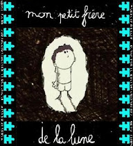 Mon petit frre de la Lune (Mi hermanito de la Luna)