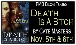 Blog Tour: Death is a Bitch by Cate Masters {Excerpt & Giveaway}