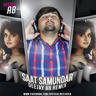 SAAT+SAMUNDAR+PAAR+DJ+AB+REMIX