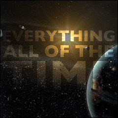 Everything All Of The Time: The Meaning of Life:  Chapter 7: To Infinity And Beyond