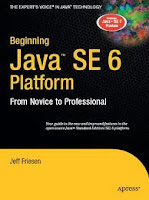Beginning Java SE 6 platform from novice to professional