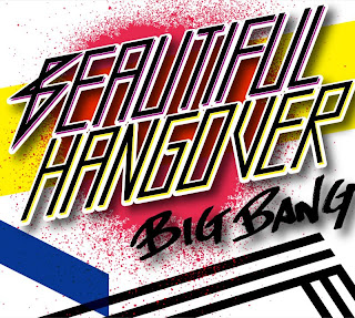 Big Bang - Beautiful Hangover (Japanese Single)
