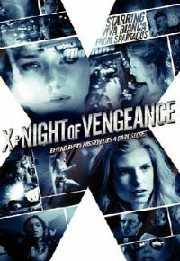 X: Night of Vengeance