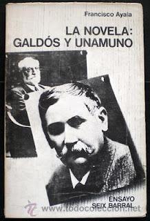 Galdós, Unamuno, Francisco Ayala, novela, teoría literaria, Editorial Seix Barral, nivolista