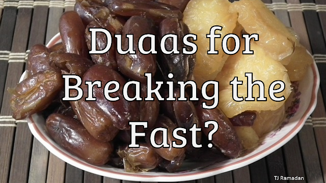 Duaas for Breaking the Fast