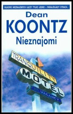 """Dean Koontz – """"Nieznajomi"""""""