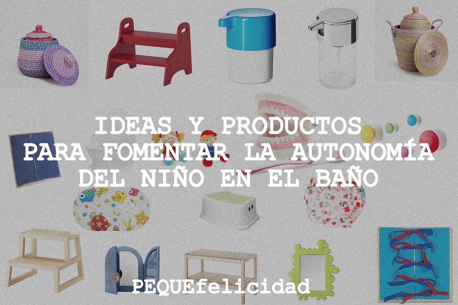 Pequefelicidad ideas y productos para fomentar la for Productos para el bano