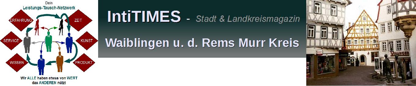 intiTIMES-WAIBLINGEN und der Rems Murr Kreis