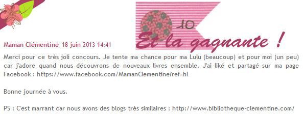 Gagnante du tirage au sort : n°10, Maman Clémentine