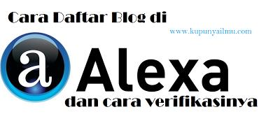 Cara Daftar Alexa Rank dan Verifikasinya