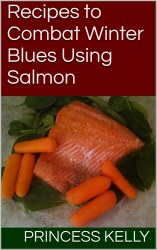 Recipes to Combat Winter Blues Using Salmon