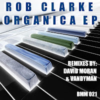 Rob Clarke Organica EP Beats Me Music