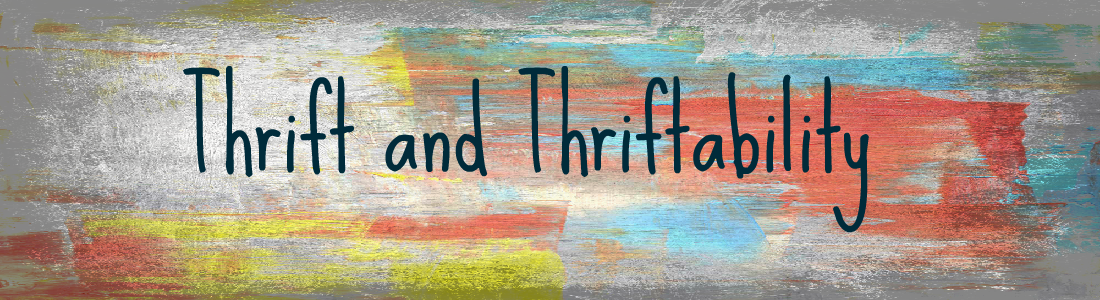 Thrift and Thriftability