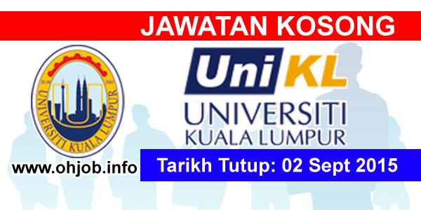 Jawatan Kerja Kosong Universiti Kuala Lumpur (UniKL) logo www.ohjob.info september 2015