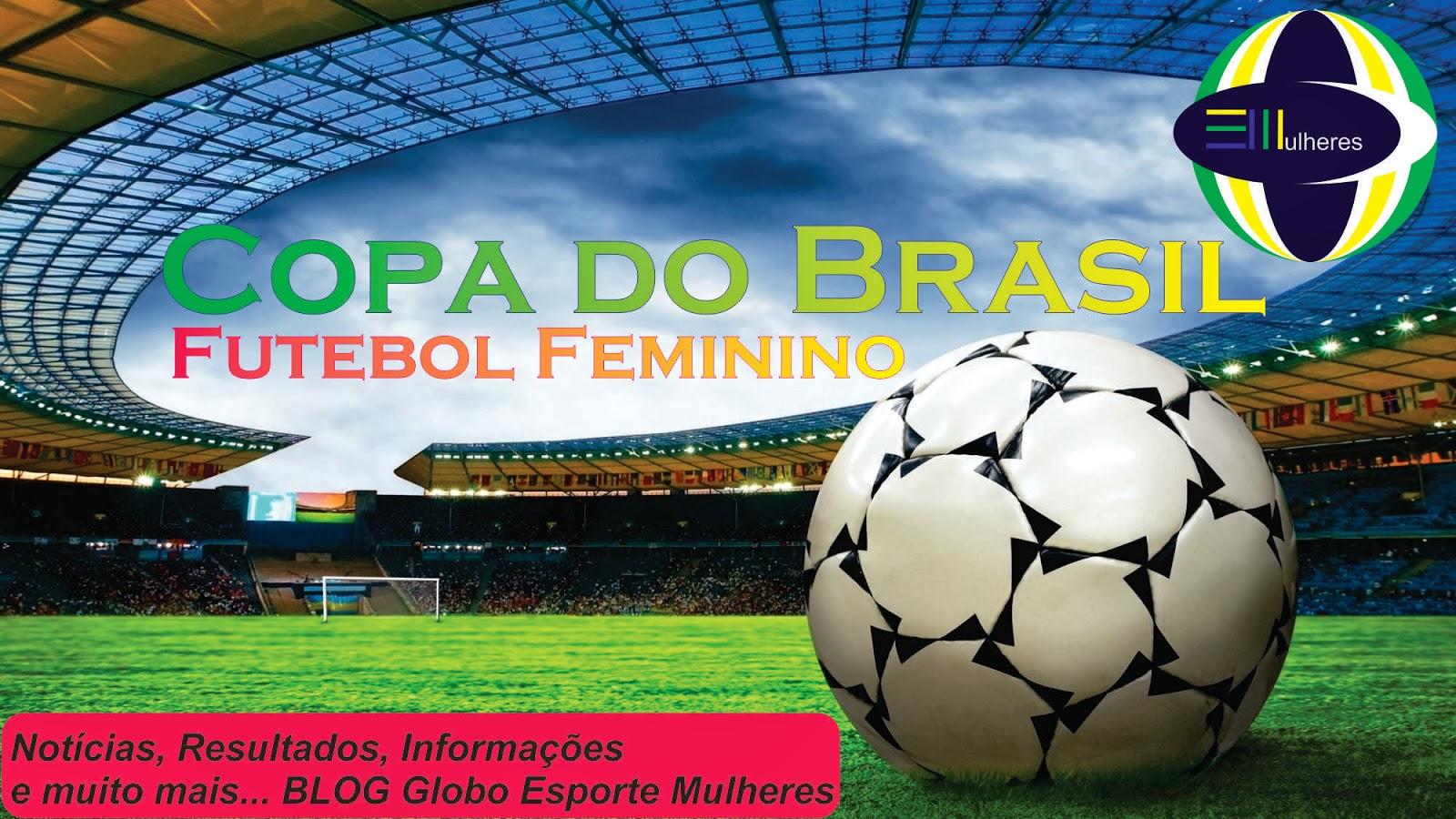 Copa do Brasil de Futebol Feminino- Resultado Jogos 30 01 39da49903c2bf