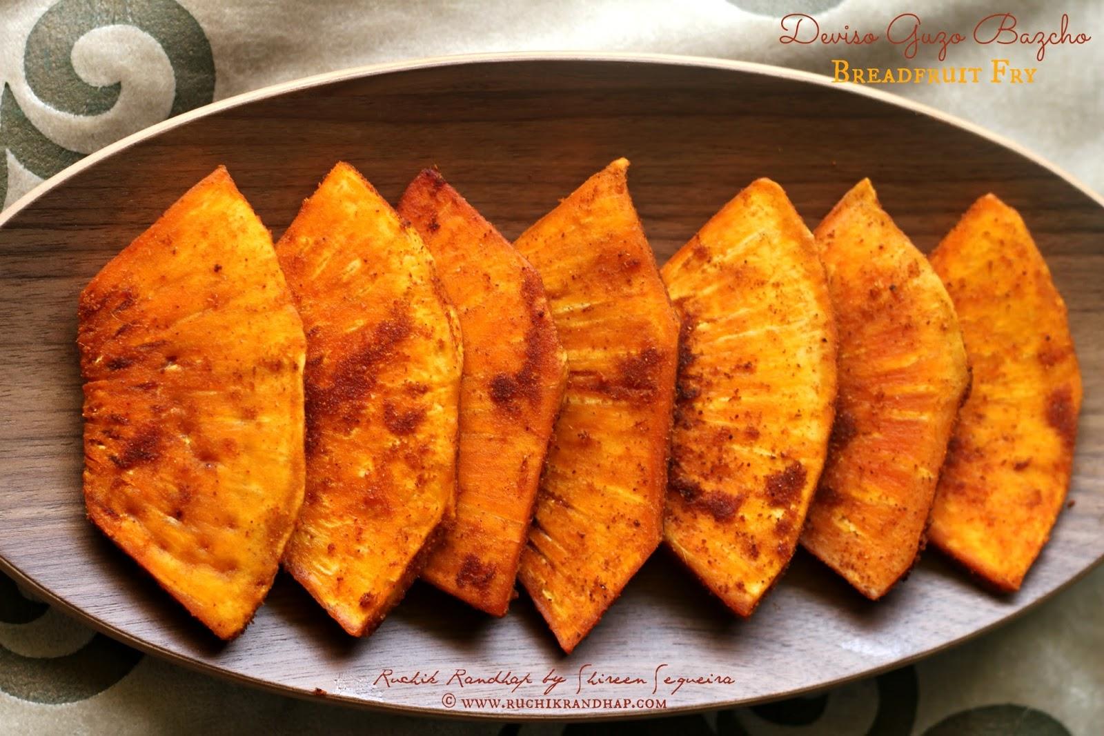 Deviso Guzo Bazcho ~ Breadfruit Fry - Ruchik Randhap