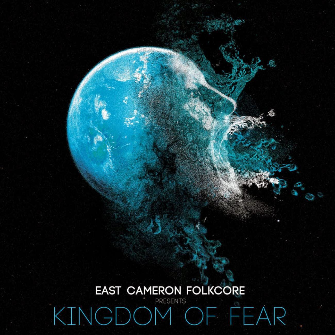 East Cameron Folkcore - Kingdom Of Fear