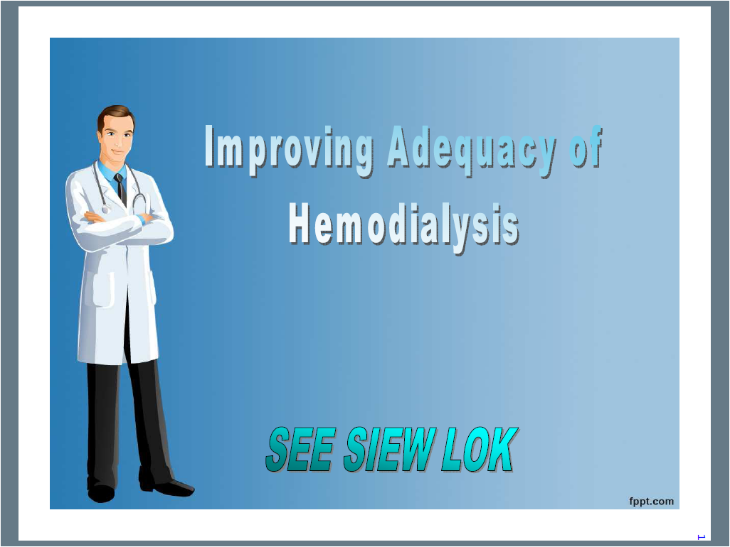 Mac Dialysis Improving Adequacy Of Hemodialysis