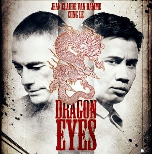 Dragon Eyes cover, Van Damme, Cung Le, Peter Weller, estreno mayo 2012