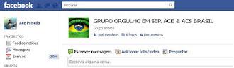 GRUPO ORGULHO EM SER ACE & ACS BRASIL