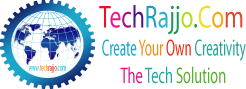 TechRajjo.Com - Create Your Own Creativity